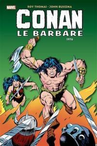 Conan le barbare : l'intégrale. 1976