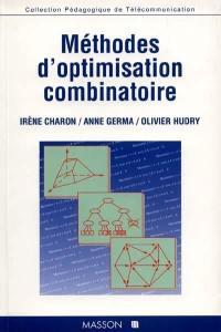 Méthodes d'optimisation combinatoire
