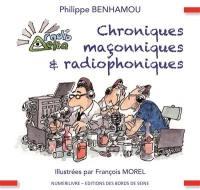 Chroniques maçonniques & radiophoniques