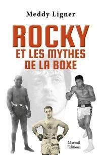 Rocky et les mythes de la boxe
