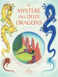 Le mystère des deux dragons