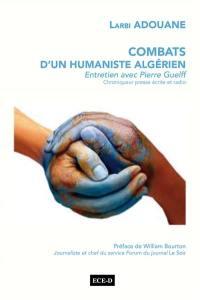 Combats d'un humaniste algérien