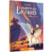 Le maître des licornes. Volume 3, L'homme sans nom