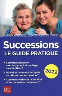 Successions : le guide pratique 2022