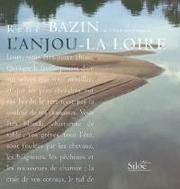 L'Anjou, la Loire