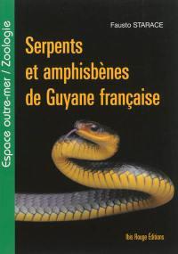 Serpents et amphisbènes de Guyane française
