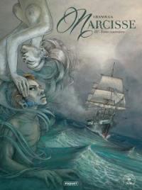Narcisse. Volume 3, Vents contraires