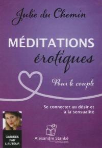 Méditations érotiques pour le couple