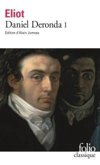 Daniel Deronda. Volume 1,