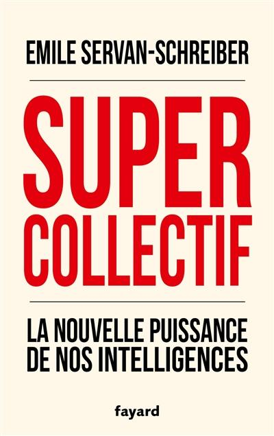 Supercollectif