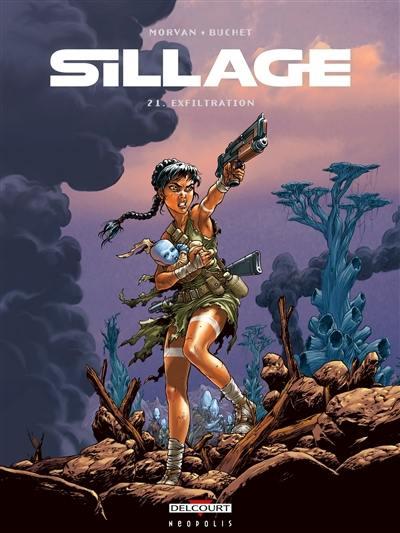 Sillage. Vol. 21. Exfiltration