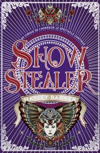 Show Stopper. Volume 2, Show stealer