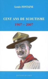 Cent ans de scoutisme