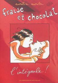 Fraise et chocolat : l'intégrale !