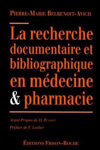 La recherche documentaire et bibliographique en médecine et pharmacie