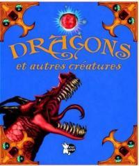 Dragons et autres créatures