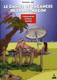 Le cahier de vacances du franc-maçon
