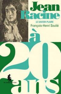 Jean Racine à 20 ans