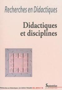 Recherches en didactiques. n° 18, Didactiques et disciplines