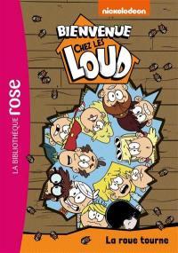 Bienvenue chez les Loud. Volume 23, La roue tourne