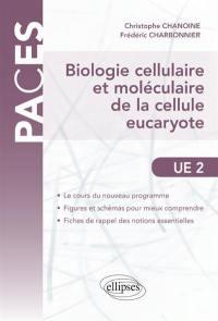 Biologie cellulaire et moléculaire de la cellule eucaryote
