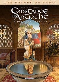 Constance d'Antioche. Volume 1,