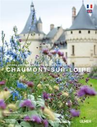 Jardins pérennes et parcs du domaine de Chaumont-sur-Loire = Permanent gardens ans parks of the domaine of Chaumont-sur-Loire