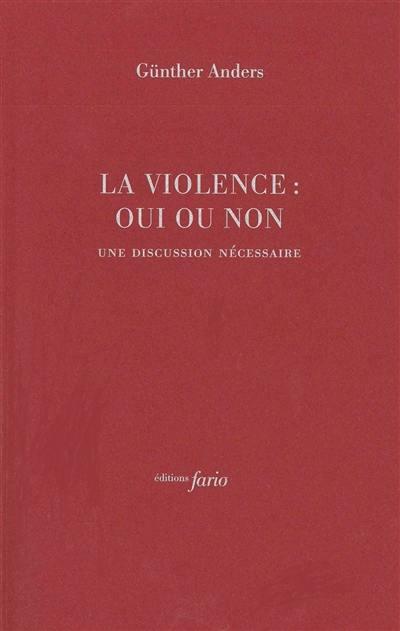 La violence, oui ou non