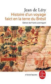 Histoire d'un voyage faict en la terre du Brésil (1578)