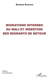 Migrations internes au Mali et insertion des migrants de retour