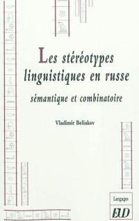 Les stéréotypes linguistiques en russe