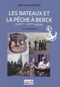 Les bateaux et la pêche à Berck
