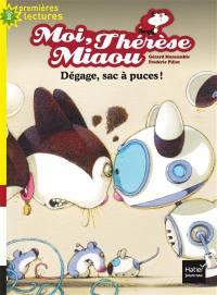 Moi, Thérèse Miaou. Volume 10, Dégage, sac à puces !