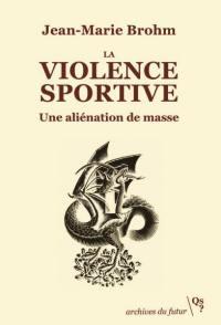 La violence sportive