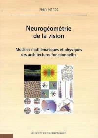 Neurogéométrie de la vision