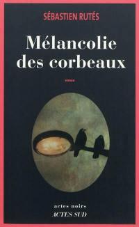 Mélancolie des corbeaux