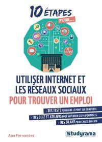 10 étapes pour utiliser Internet et les réseaux sociaux pour trouver un emploi