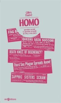Homo : question sociale & question sexuelle de 1864 à nos jours