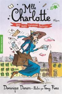 Une aventure de Mlle Charlotte. Volume 3, Une bien curieuse factrice