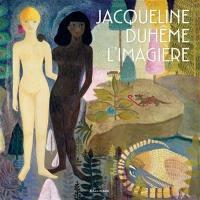 Jacqueline Duhême, l'imagière