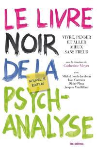 Le livre noir de la psychanalyse