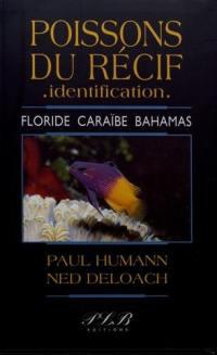 Vie du récif, identification. Volume 1, Poissons du récif, identification
