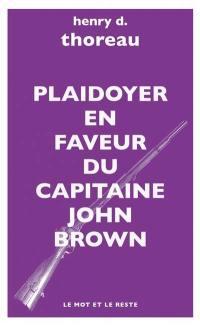 Plaidoyer pour le capitaine John Brown