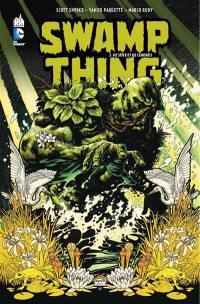 Swamp Thing. Volume 1, De sève et de cendres