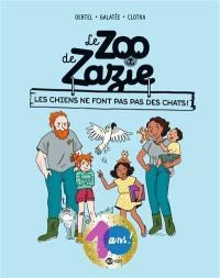 Le zoo de Zazie. Volume 3, Les chiens ne font pas des chats !