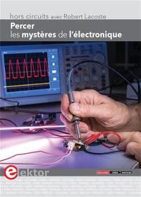 Percer les mystères de l'électronique