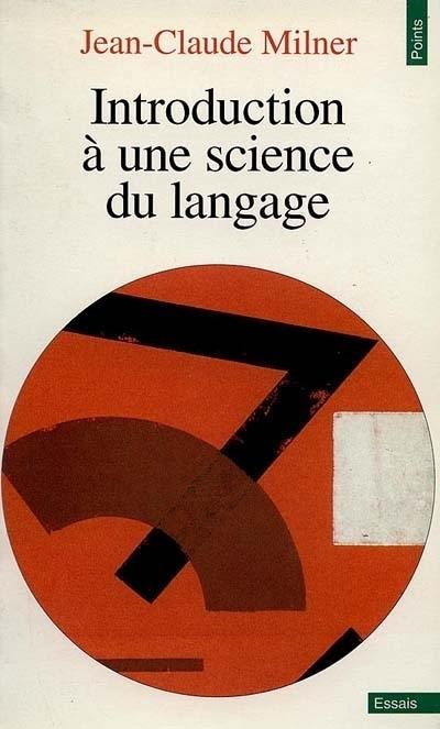 Introduction à une science du langage