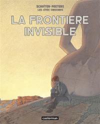 Les cités obscures, La frontière invisible