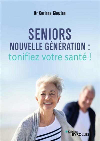 Seniors nouvelle génération