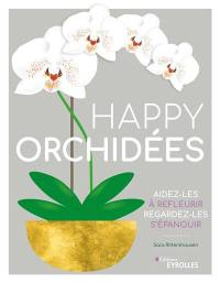 Happy orchidées